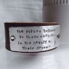 "Lovely Handmade Personalised ""The future belongs..."" Leather Cuff Bangle"